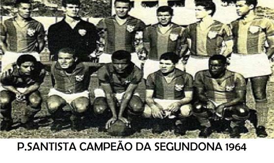 A Portuguesa Santista já foi campeã paulista da segunda divisão em 1964.