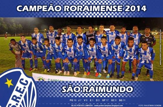 poster_sao_raimundo_campeao_roraimense_2014