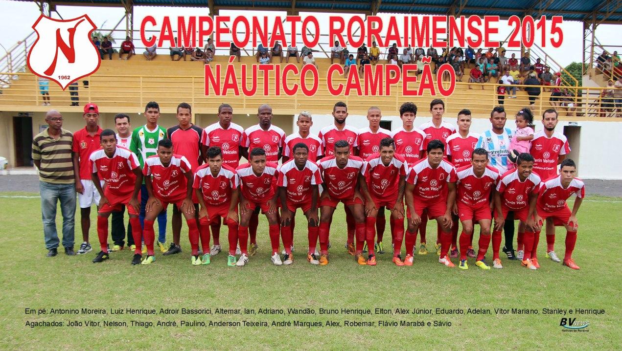 nautico_campeaororaimense2015