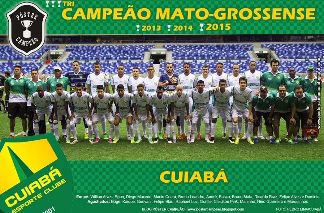 poster_cuiaba_tricampeao_mato_grossense_2015