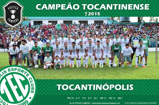poster_tocantinopolis_campeao_tocantinense_2015